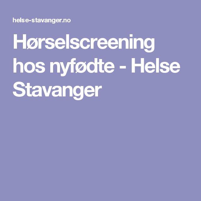 Hørselscreening hos nyfødte - Helse Stavanger