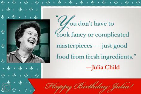 20 most beloved Julia Child quotes.