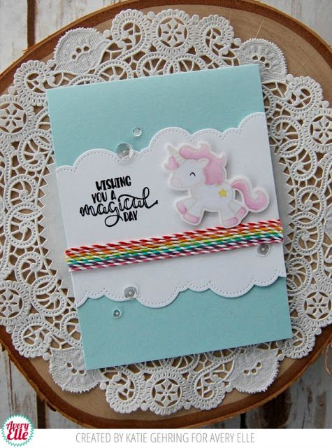 Katie Gehring for Avery Elle Supplies: Be A Unicorn Clear Stamps Die: Be a Unicorn Elle-ments Dies Die: Pierced Clouds Elle-ments Dies Bakers Twine: Cherry, Strawberry, Citrus, Lucky, Aquamarine, Sugar Plum, Raspberry