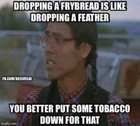 Sacred Fry Bread LOL