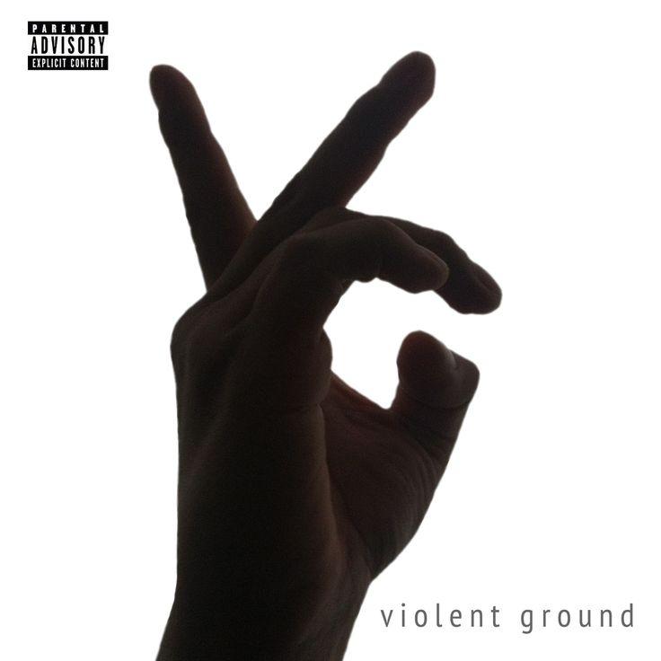 Violent Ground - Violent Ground