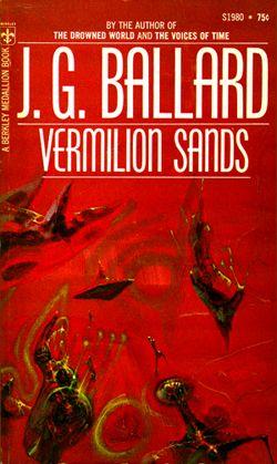 """""""Vermilion Sands"""" by J. G. Ballard"""
