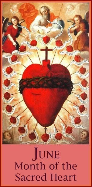 June is the month of the Most Sacred Heart of Jesus!