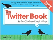The Twitter Book, 2nd Edition-O'Reilly Media