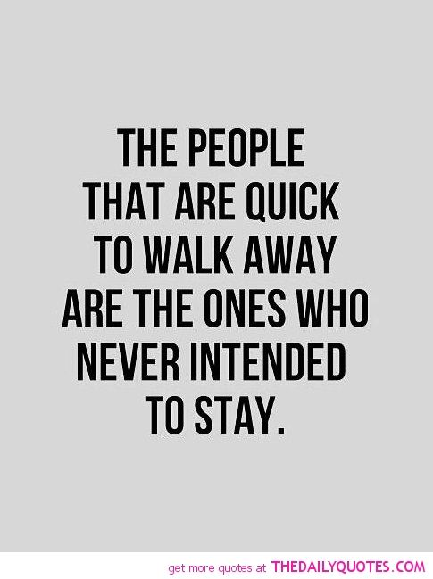 walk-away-never-intended-staying-quote-pic-break-up-quotes-sayings-pictures.jpg 485×649 pixels