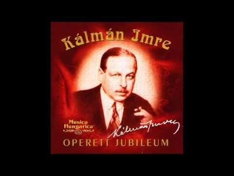 Kalman Imre  Operett Jubileum  1.