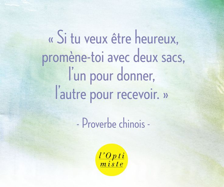 Proverbe chinois #joie #optimisme #inspiration