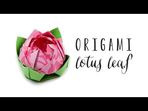 Origami lotus leaf tutorial diy youtube origami flowers pinterest ori - Youtube origami fleur ...