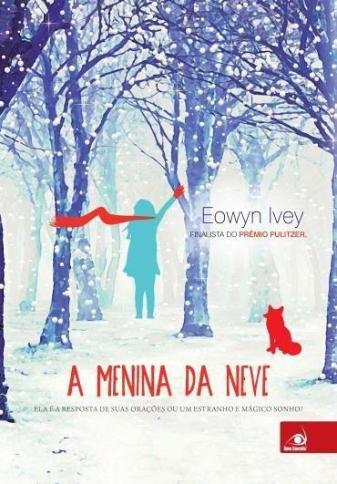 Eowyn Ivey - A menina da neve #resenha @Novo_Conceito