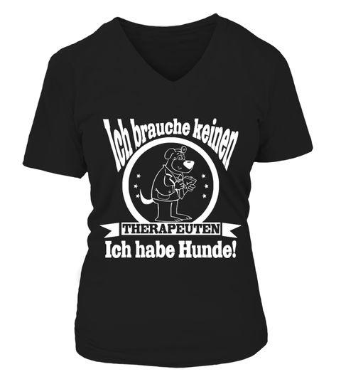 NUR FÜR KURZE ZEIT UND NICHT IM EINZELHANDEL ERHÄLTLICH!  ICH BRAUCHE KEINEN THERAPEUTEN. ICH HABE HUNDE! ACHTUNG:Du erhälst heute 10% Rabatt auf den untenstehenden Kaufpreis. 1 Euro pro Kauf geht an Hunde in Not!  Wie kannst Du kaufen? 1.Wähle unten zwischen verschiedenen Modellen (T-Shirts, Tanktops, Kapuzen-Sweatshirts) und Farben aus. 2. Klicke unten den grünen JETZT KAUFEN Button. 3. Wähle Deine Größe & Stückzahl. 4. Zahlungsmethode & Deine Lieferadresse angeben. FERTI...