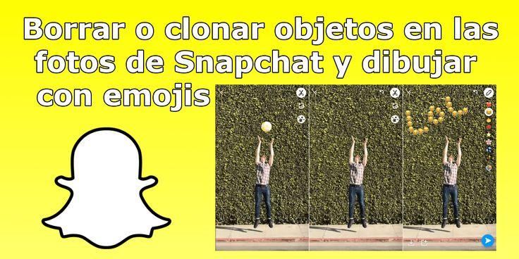 Conoce las nuevas herramientas de Snapchat ✅ que te permiten borrar o clonar objetos de tus fotos así como realizar dibujos con emoticonos. Ya disponible en iOS y Android. #Snapchat #iOS #Android downloadsource.es