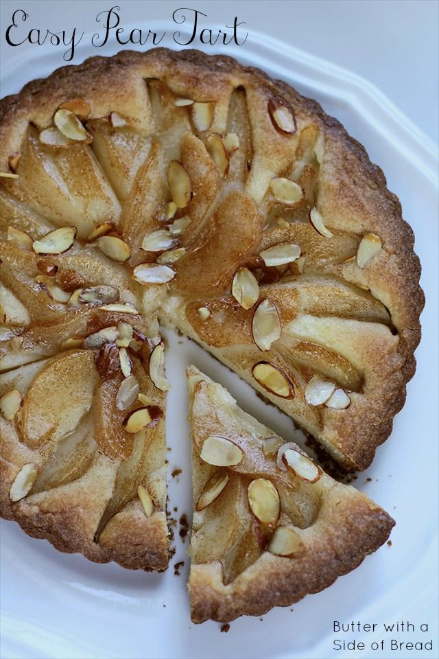 Easy Pear Tart- no rolling this crust!   ButterwithaSideofBread