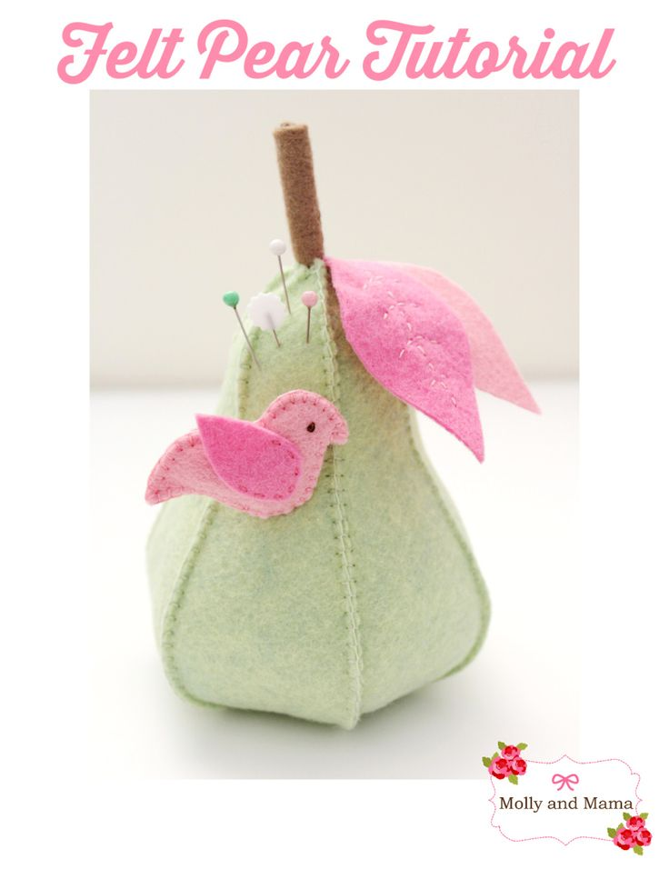 Make a Felt Pear Pin Cushion with birdie pin - a tutorial by Molly and Mama
