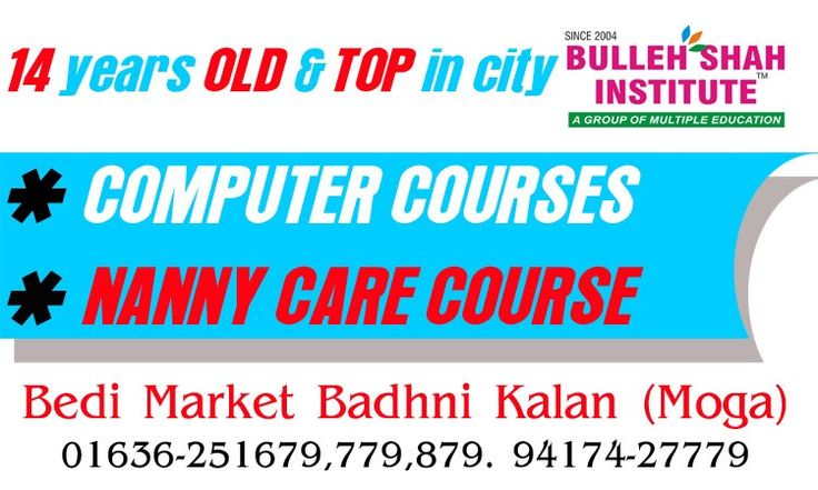 Nanny Care Course/ Computer Courses our Bulleh Shah