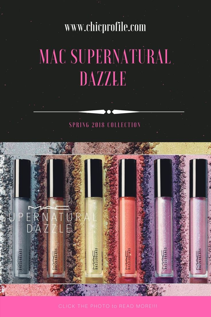 MAC Supernatural Dazzle Collection features new and returning shades of glitter-infused Dazzleshadow and Dazzleglass let all your otherworldly charms come to light.  via @Chicprofile