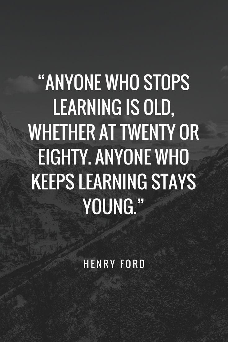 Never Stop Learning Life Long Learning Is A Privilege And Keeps Us Mentally Young And Fit Lifelonglearning He Online Classes Never Stop Learning Stay Young