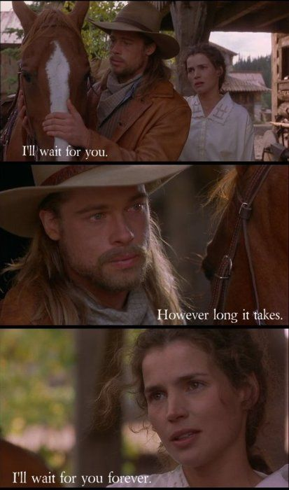 Legends of the Fall, with Brad Pitt and Julia Ormond. 1994 epic drama film based on the 1979 novella of the same title by Jim Harrison.