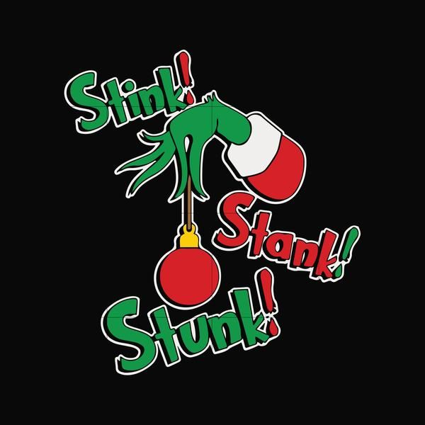 Stink Stank Stunk Svg Png Dxf Eps Digital File Ncrm0031 In 2020 Christmas Svg Christmas Svg Files Stink Stank Stunk