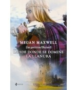DESDE DONDE SE DOMINE LA LLANURA (Megan Maxwell)