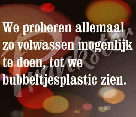 Jippie bubbeltjesplastic is te gek