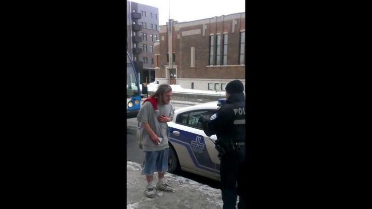 -30 degrés dehors à Montréal: la SPVM prouve son inhumanité en menaçant ~ Montreal POLICE threaten to tie a homeless man to a pole for an hour, if they continue to get complaints about him. The temperature: -30*Celsius.