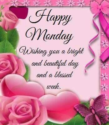 Good Morning. Happy Monday.