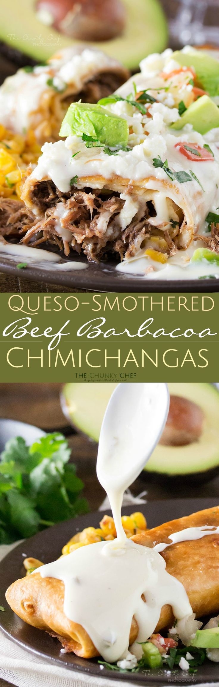 Spicy, slow cooked beef barbacoa stuffed into a tortilla and fried to crunchy perfection, smothered in a velvety smooth white queso... perfect chimichangas!