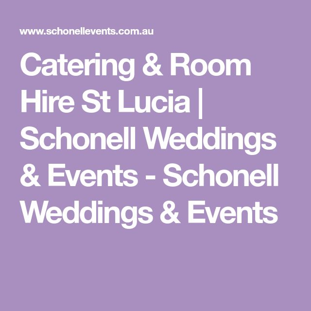 Catering & Room Hire St Lucia | Schonell Weddings & Events - Schonell Weddings & Events