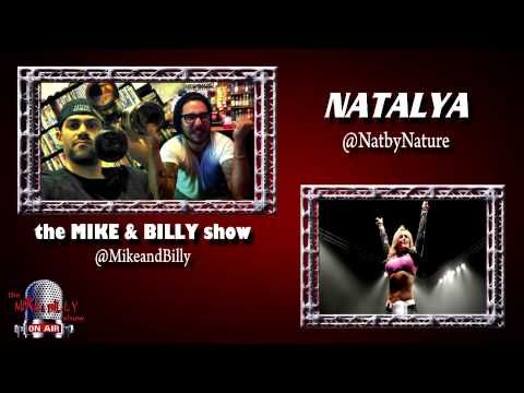 The Mike & Billy Show - Natalya Interview (08/09/13)