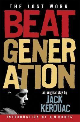 Beat Generation : Jack Kerouac : 9781560258940