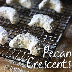 Pecan Crescent Cookies: These are my favorite cookie ever! Once a year just isn't enough.