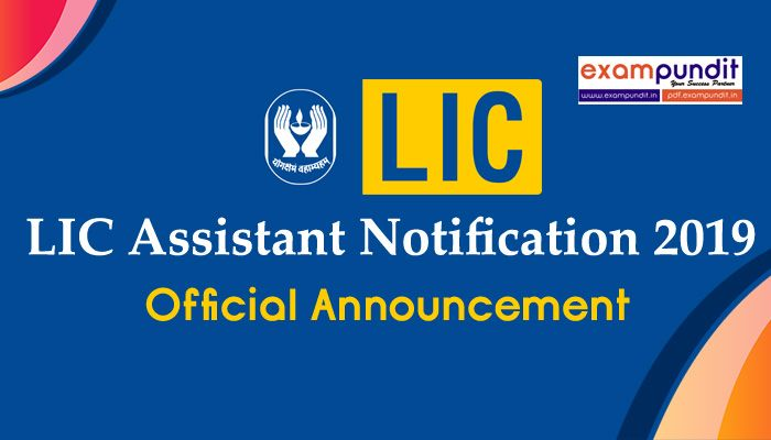 Lic Assistant Notification 2019 Online Application Started