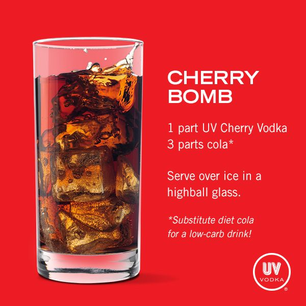 UV Vodka Recipe: Cherry Bomb 1 part UV Cherry 3 parts cola*  Serve over ice in a highball glass.