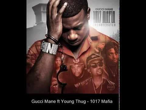 Gucci Mane ft Young Thug - 1017 Mafia my blog: http://relax-music-interesting.blogspot.com/2015/01/gucci-mane-ft-young-thug-1017-mafia.html