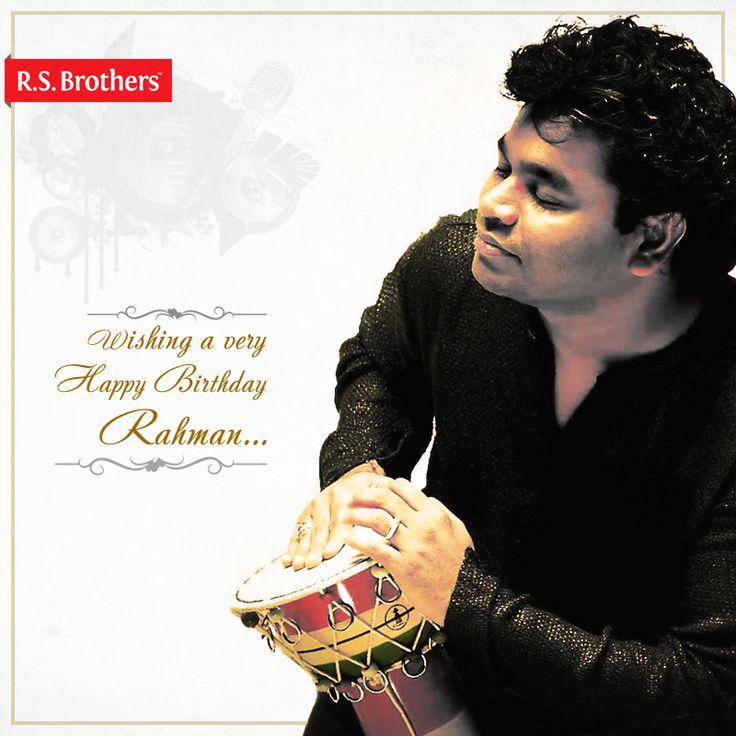 #R.S.Brothers wishes the Great Indian Music Director A.R.Rahman a very #HappyBirthday  (Image copyrights belong to their respective owners)