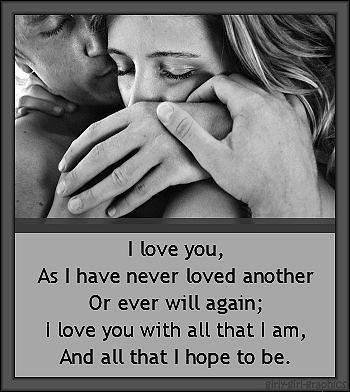 You are absolutely my EVERYTHING!!  I love you with ALL that I am from the very core of my whole being, now & forever my love!!!