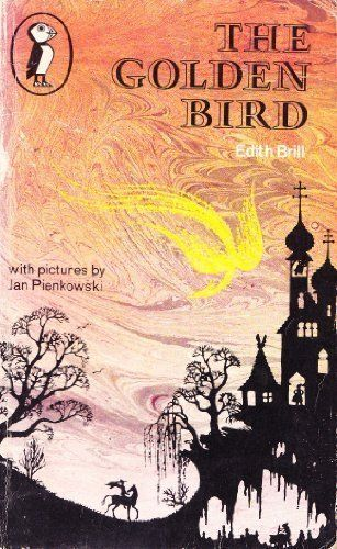 The Golden Bird (Puffin Books) by Edith Brill et al., http://www.amazon.co.uk/dp/0140305718/ref=cm_sw_r_pi_dp_-Govtb0DTA0RS