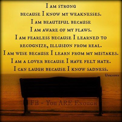 i am strong quote   am Strong Because I Know My Weaknesses ~ Blessing Quote ...
