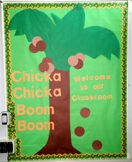 'Chicka Chicka Boom Boom' Welcome to Class Bulletin Board