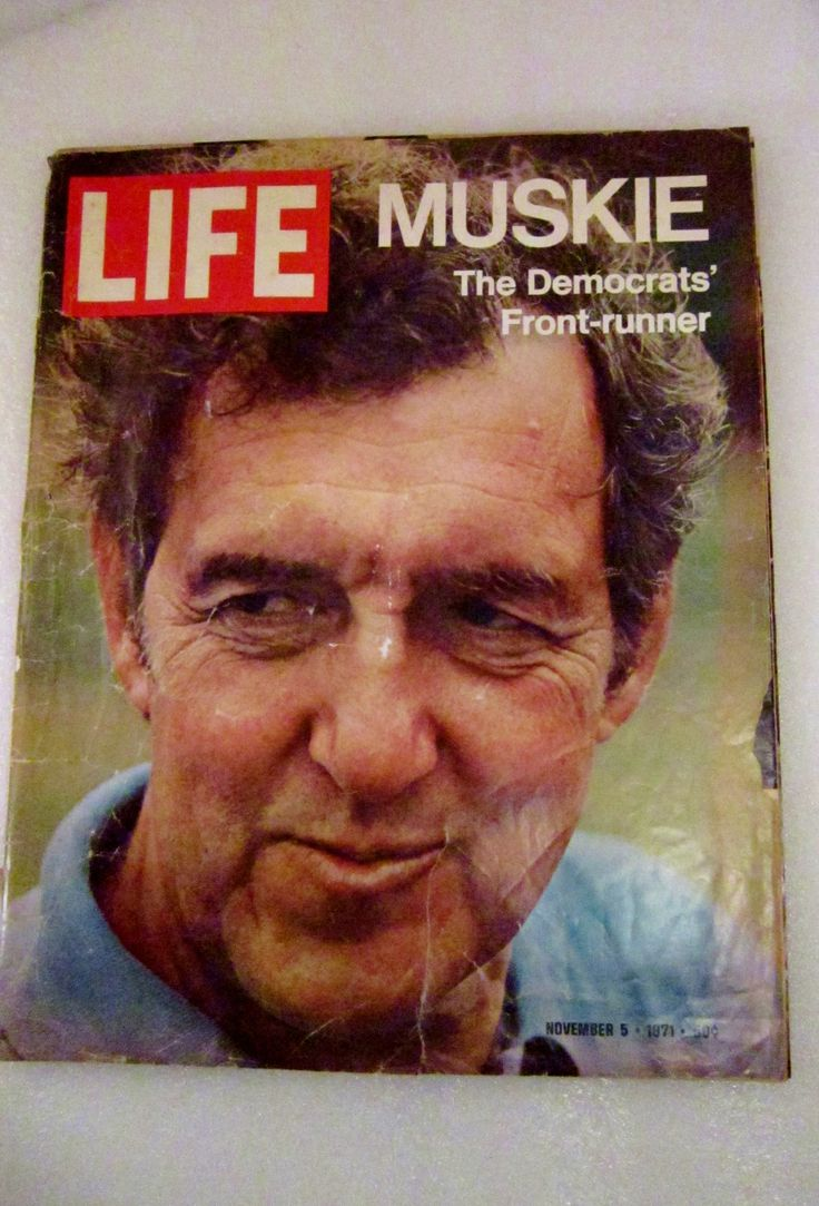 Complete and original magazine.  Front cover shows Edmund Muskie, the U.S. Senator from Maine who was running for the Democratic Presidential Nomination.  Life Magazine 1971.