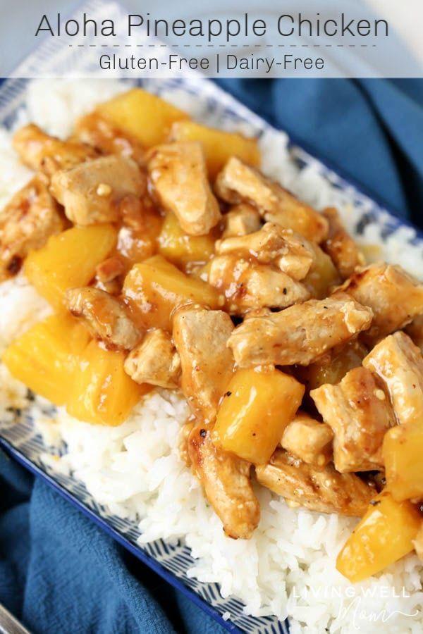 Easy Aloha Pineapple Chicken Dinner Recipe Chicken Dinner Gluten Free Recipes Easy Pineapple Chicken