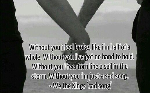 Sad song ~ We the Kings | Let's Get Lyrical | Pinterest ... Sad Song We The Kings