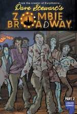 'Zombie Broadway' heading to screen from Eurythmics' Dave Stewart Stewart has tapped Cole Haddon to script and Jonas Akerlund to direct the horror musical in which a group of Broadway performers battle zombies with the power of showtunes. Stewart created the original Zombie Broadway graphic novel. He'll executive produce the musical, described as The Rocky Horror Picture Show meets Bullets Over Broadway, and has already written the music with Michael Bradford.
