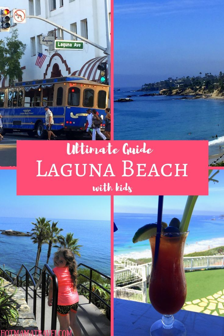 Visit one of California's most beautiful and lively beaches and click for the Ultimate Guide to Laguna Beach with kids.