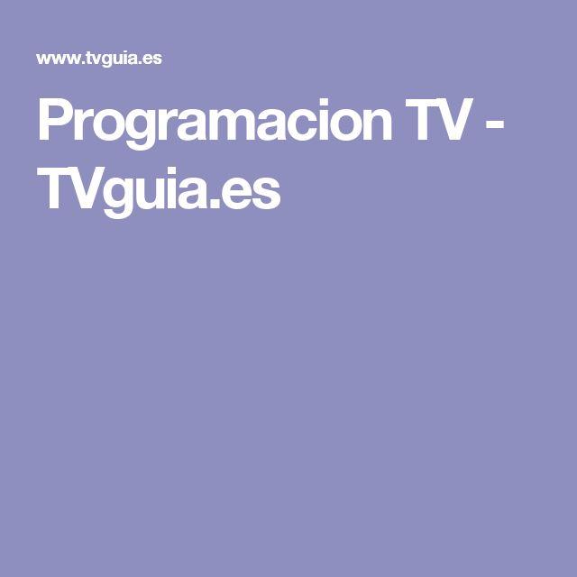 Programacion TV - TVguia.es