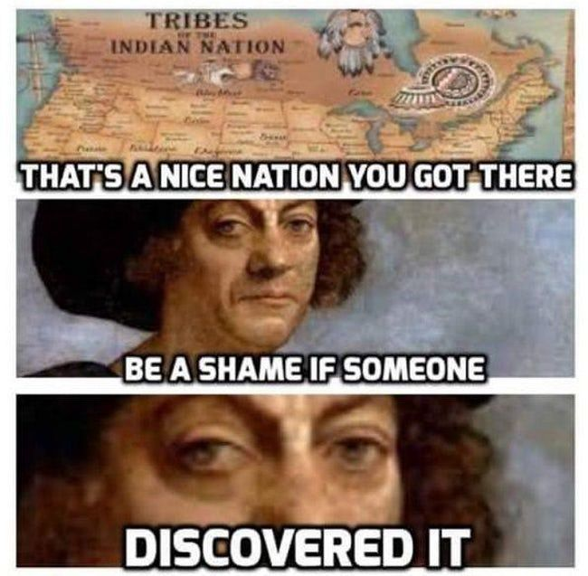Getting Discovered Is Listed Or Ranked 19 On The List The Very Best History Me History Jokes History Humor Historical Memes