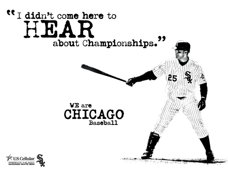 Go Go White Sox: Southsid Hitmen, White Sox, Loud White, Chicago White, Sox Fans, Jim Thome, Sox Championship, Favorite Team