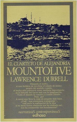 Mountolive / Lawrence Durrell ; [traducción del inglés de Santiago Ferrari] Publicación Barcelona : Edhasa, 1978