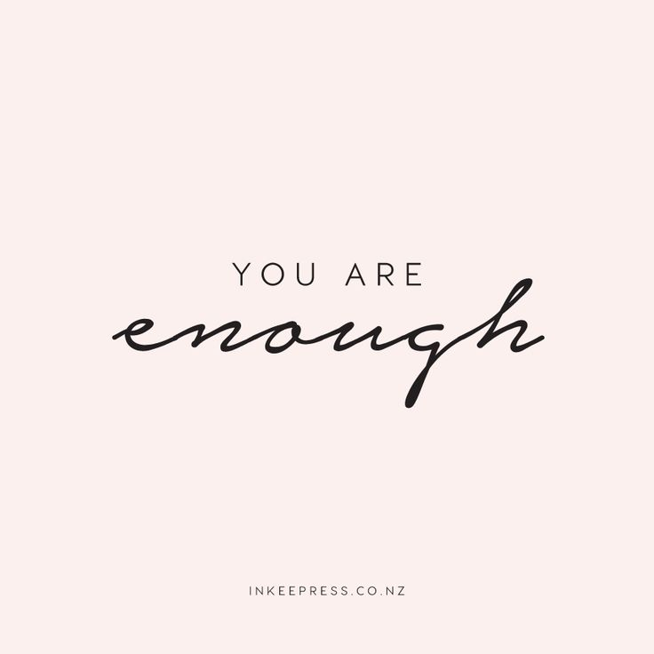 Image result for you are enough quotes