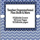This is an EDITABLE teacher organizational plan book and more. This 92 Page packet contains the following:  8 Editable Cover Pages  42 COVER PAGES ...